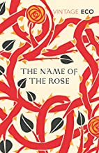 The Name Of The Rose (Vintage Classics) by…