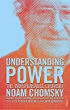 Chomsky, Noam: Understanding Power: The Indispensable Chomsky