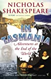 Shakespeare, Nicholas: In Tasmania