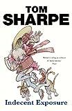 Tom Sharpe: Indecent Exposure