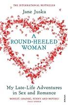 A Round-Heeled Woman by Jane Juska