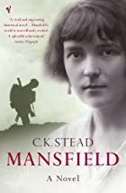 Mansfield by C. K. Stead