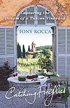 Catching Fireflies by Tony Rocca