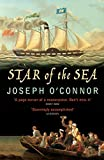 Joseph O'connor: Star of the Sea