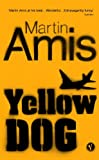 Martin Amis: Yellow Dog