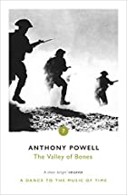 The Valley of Bones by Anthony Powell