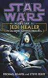 Reaves, Michael: Star Wars: Medstar II - Jedi Healer
