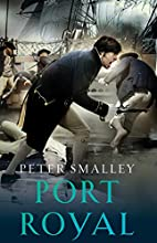 Port Royal by Peter Smalley