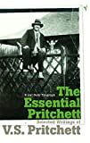 Pritchett, V. S.: The Essential Pritchett: Selected Writings