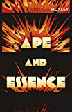 Huxley, Aldous: Ape and Essence