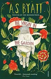 The Virgin In The Garden av A S Byatt