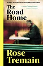 The Road Home by Rose Tremain