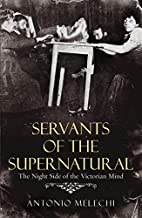 Servants of the Supernatural: The Night Side…