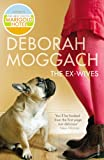 Moggach, Deborah: The Ex-Wives