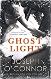 O'Connor, Joseph: Ghost Light