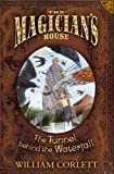 Corlett, William: Tunnel Behind the Waterfall (The Magician's House, Book 3) (Magician's House Quartet)