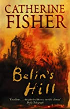 Belin's Hill by Catherine Fisher