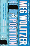 Wolitzer, Meg: The Position