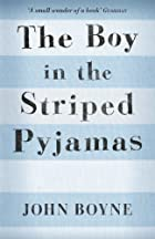 The Boy in the Striped Pyjamas: A Fable. by…