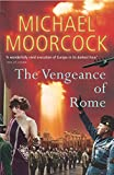 Moorcock, Michael: The Vengeance of Rome