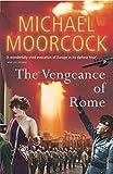 Moorcock, Michael: The Vengeance of Rome
