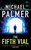 Michael Palmer: The Fifth Vial