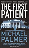 Palmer, Michael: The First Patient