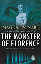 The Monster of Florence by Magdalen Nabb