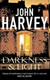 John Harvey: Darkness And Light