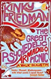 Friedman, Kinky: Great Psychedelic Armadillo Picnic: A 'Walk' in Austin