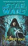 Denning, Troy: The Swarm War (Star Wars: Dark Nest)