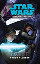 Exile (Star Wars: Legacy of the Force) by…