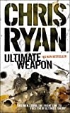 Ryan, Chris: Ultimate Weapon