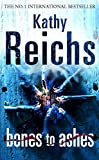 Reichs, Kathy: Bones to Ashes