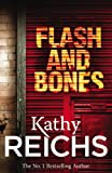 Reichs, Kathy: Flash and Bones