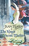 Plaidy, Jean: The King's Secret Matter (Tudor Saga)