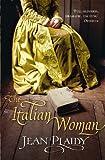 Plaidy, Jean: The Italian Woman (Medici Trilogy)