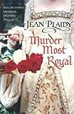 Plaidy, Jean: Murder Most Royal (Tudor Saga)