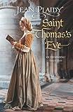 Plaidy, Jean: Saint Thomas's Eve (Tudor Saga)