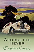 Envious Casca by Georgette Heyer
