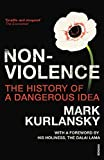 Kurlansky, Mark: Nonviolence: The History of a Dangerous Idea