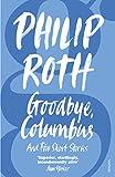 Philip Roth: Goodbye, Columbus