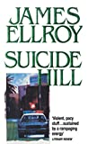 Ellroy, James: Suicide Hill