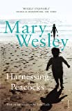 Wesley, Mary: Harnessing Peacocks