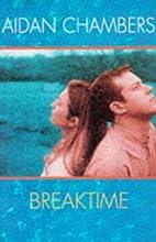 Breaktime by Aidan Chambers