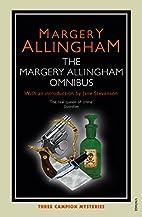 The Margery Allingham Omnibus: Three Campion…