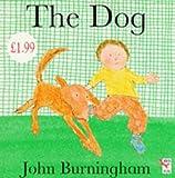 Burningham, John: The Dog (Little Books)