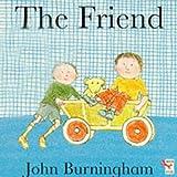 John Burningham: The Friend (Little Books)