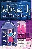 Nathan, Melissa: Acting Up