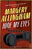 Allingham, Margery: Hide My Eyes